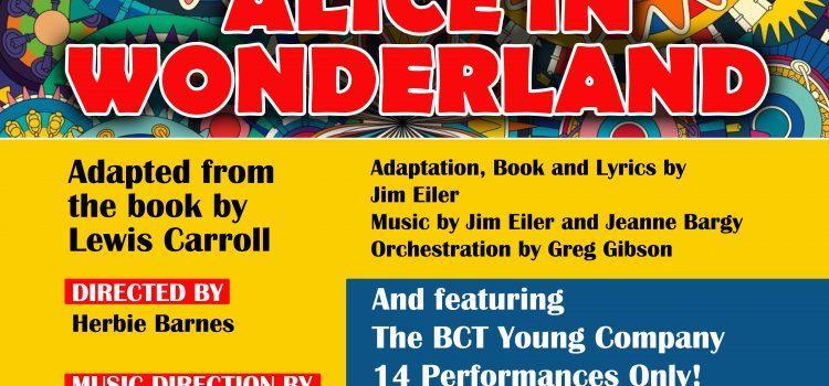 Alice in Wonderland Opens Friday!
