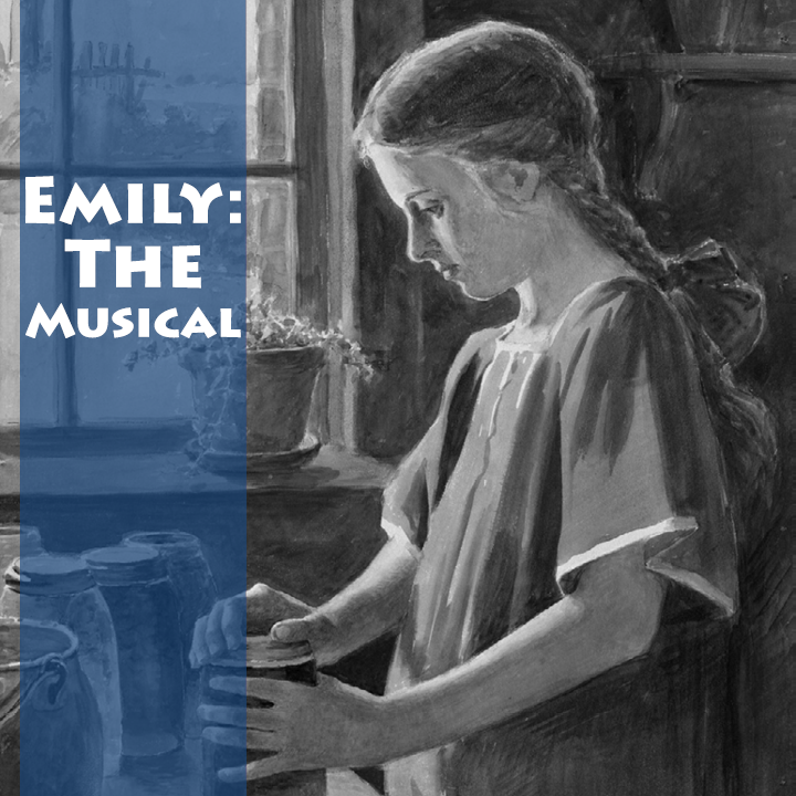 EMILY: THE MUSICAL
