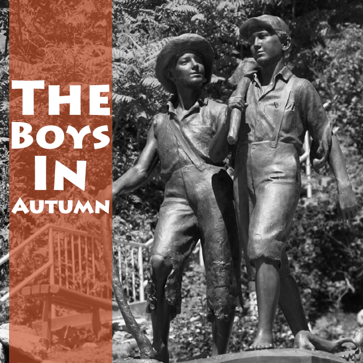 THE BOYS IN AUTUMN